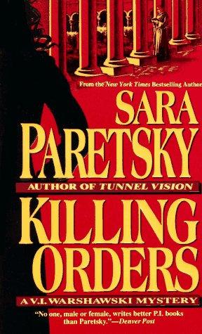 Killing Orders, SARA PARETSKY