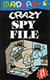 Crazy Spy File (Madcap Pounders) (0233990631) by Brandreth, Gyles