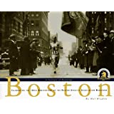 Boston, a Century of Running : Celebrating the 100th Anniversary of the Boston Athletic Association Marathon