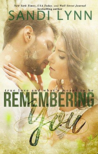 Remembering You, by Sandi Lynn