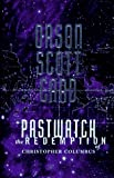 Pastwatch: The Redemption of Christopher Columbus (0312850581) by Card, Orson Scott