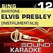 It's Now Or Never (Karaoke Instrumental Track) [In the Style of Elvis Presley]