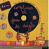 Comptines et Jeux de doigts (avec CD)