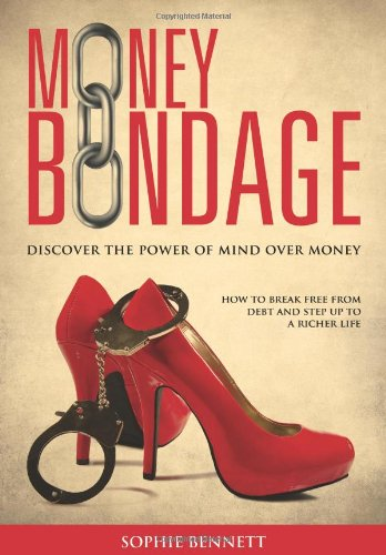 Money Bondage by Sophie Bennett