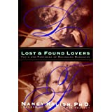 Lost and Found Lovers: Facts and Fantasies of Rekindled Romancesby Nancy Kalish PhD