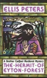 Hermit of Eyton Forest (Brother Cadfael Mysteries) (0445403470) by Peters, Ellis