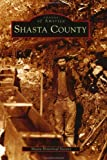 Search : Shasta County   (CA)  (Images of America)
