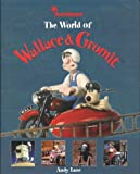 The World of Wallace and Gromit