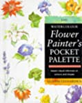 The Watercolour Flower Painter's Pock...