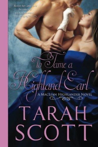 To Tame a Highland Earl (MacLean Highander Novel)