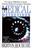 The Medical Detectives (Truman Talley) (0452265886) by Roueche, Berton