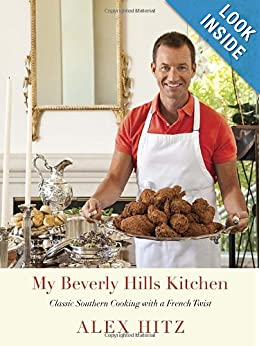 My Beverly Hills Kitchen: Classic Southern Cooking with a French Twist ebook downloads