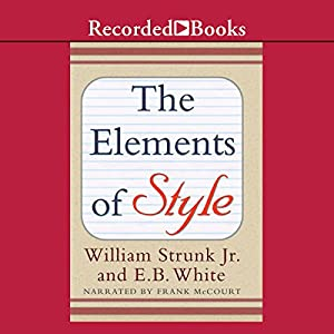 The Elements of Style (Recorded Books Edition) Audiobook