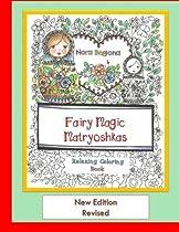 Fairy Magic Matryoshkas: Relaxing Coloring Book