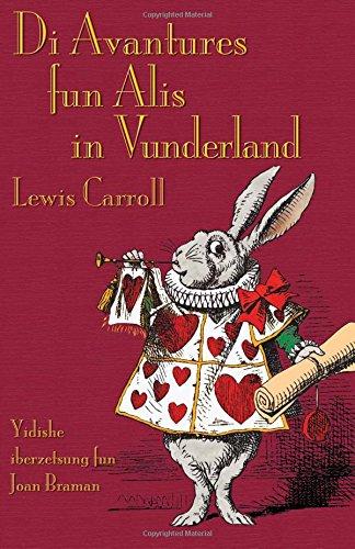 Di Avantures fun Alis in Vunderland: Alice's Adventures in Wonderland in Yiddish
