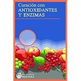 Antioxidantes y Enzimas