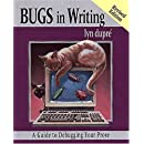 BUGS in Writing, Revised Edition: A Guide to Debugging Your Prose (2nd Edition)