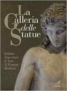 La galleria delle statue: G. Morico: 9788864621708: Amazon.com: Books