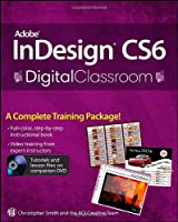 Adobe InDesign CS6 Digital Classroom Front Cover