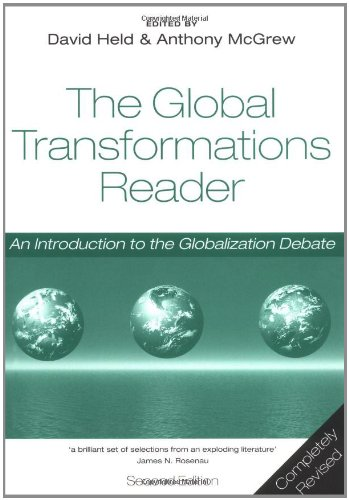 The Global Transformations Reader: An Introduction to the...