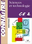 Sciences et technologie, CE2 : Cycle...
