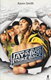 Jay and Silent Bob Strike Back (0571214983) by Smith, Kevin
