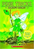 Sprite's Secret (Pixie Tricks #1) (0439172187) by West, Tracey