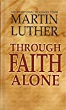 img - for Through Faith Alone book / textbook / text book