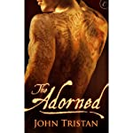 The Adorned | John Tristan