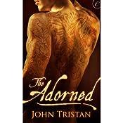 The Adorned | [John Tristan]