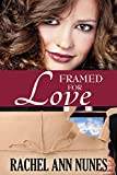 Framed For Love: (Deal for Love, Book 2)