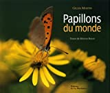 echange, troc Gilles Martin, Myriam Baran - Papillons du monde