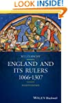 England and its Rulers: 1066-1307 (Bl...