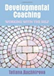 Developmental Coaching: Working With...