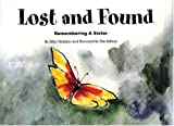 Lost and Found: Remembering a Sister