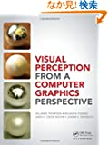 Visual Perception from a Computer Graphics Perspective