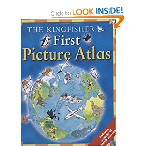 The Kingfisher First Picture Atlas