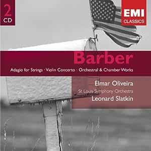 Samuel Barber : Adagio pour cordes - Concerto pour violon...