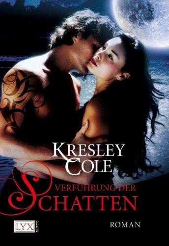 Kresley Cole  Bettina Oder - Verführung der Schatten