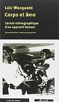 CORPS ET AME : carnets ethnographiques d'un apprenti boxeur