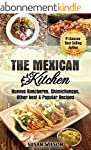 Mexican Kitchen: Top 30 Mythical, Mou...