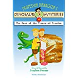 Professor Barrister's Dino Mysteries# 1: The Case of the Truncated Troodon ~ Stephen Penner
