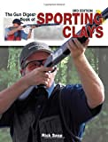The Gun Digest Book of Sporting Clays