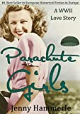 Parachute Girls: A WWII Love Story