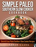 Simple Paleo Southern Slow Cooker Recipes