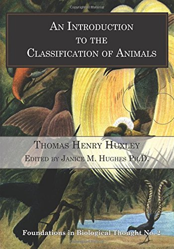 An Introduction to the Classification of Animals: Volume 2 (Foundations in Biological Thought)