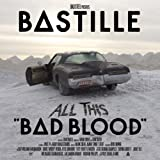 Bastille All This Bad Blood