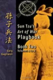 img - for Book Two: Sun Tzu's Art of War Playbook: Volumes 5-9 (This is Book One of Sun Tzu's Art of War Playbook explaining the principles of Sun Tzu's ... in this volume are listed below:) (Volume 59) book / textbook / text book
