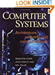 Computer Systems: Architecture, Netwo...