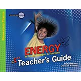 Energy: Teacher's Guide: Its Forms, Changes, & Functions (Investigate the Possibilities: Elementary Physics)
